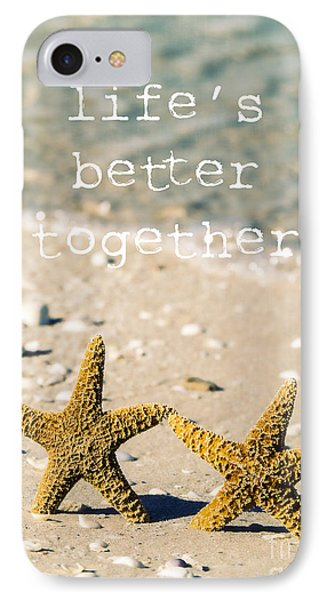 Life's Better Together IPhone Case