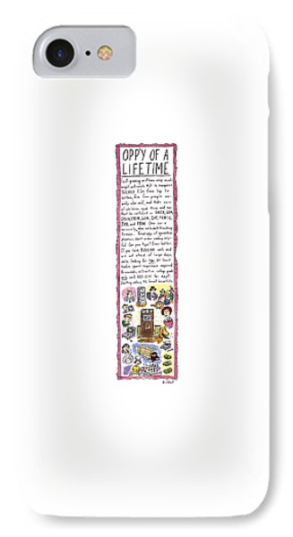 Opp'y Of A Lifetime IPhone Case