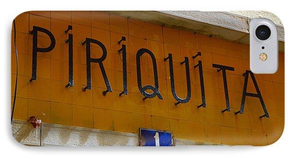 Piriquita IPhone Case