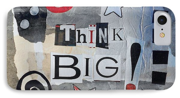 Think Big IPhone Case