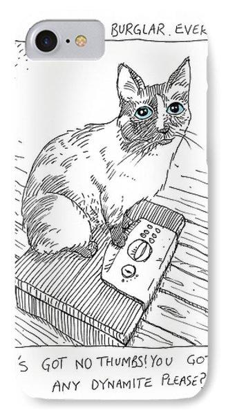 Worst Cat Burglar Ever IPhone Case