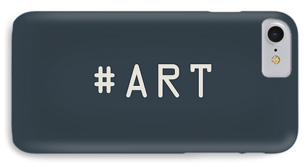 The Meaning Of Art - Hashtag IPhone Case