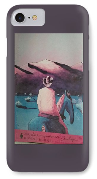 Are There Anymore Real Cowboys? IPhone Case