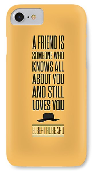 Elbert Hubbard Friendship Quotes Poster IPhone Case