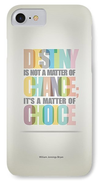 William Bryan Destiny Quotes Poster IPhone Case