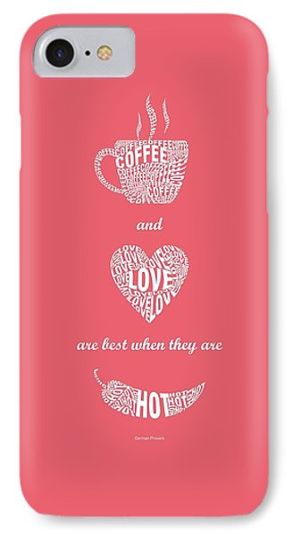 Coffee Love Quote Typographic Print Art Quotes Poster IPhone Case