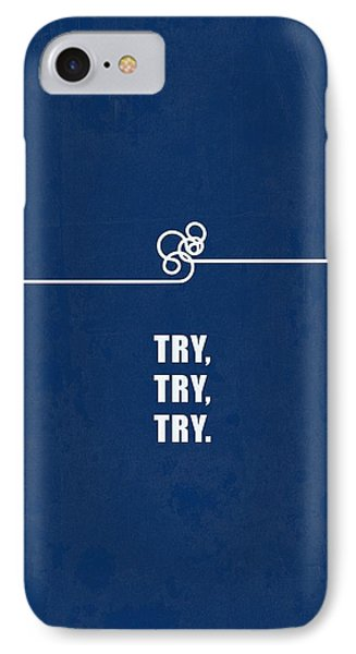 Try Try Try Business Quotes Poster IPhone Case