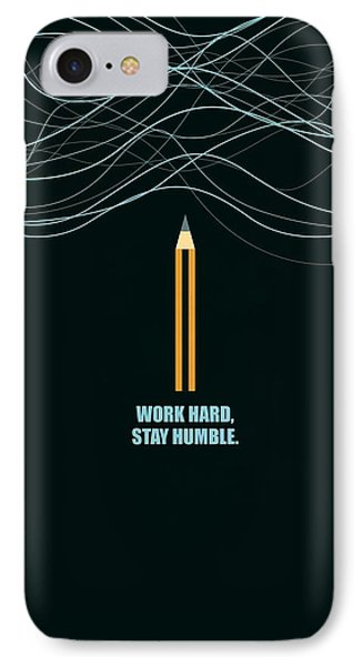 Work Hard Stay Humble Business Quotes Poster IPhone Case