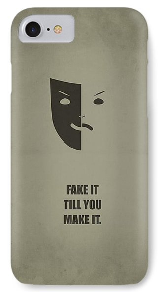 Fake It Till You Make It Business Quotes Poster IPhone Case