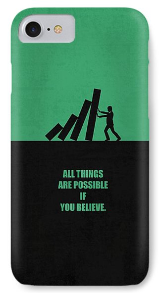 All Things Are Possible If You Believe Business Quotes Poster IPhone Case