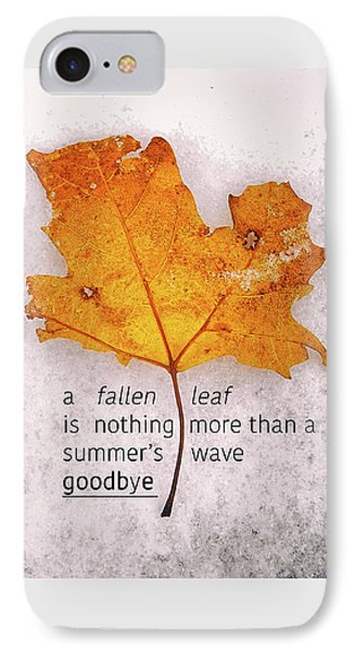 Fallen Leaf On Dirty Ice With Quote IPhone Case