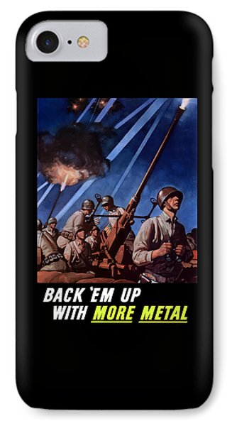 Back 'em Up With More Metal  IPhone Case