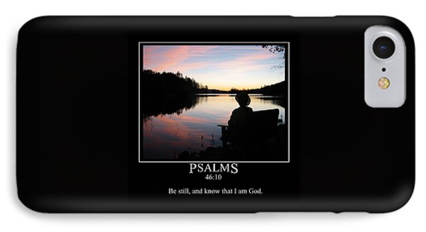 Be Still And Know That I Am God IPhone Case