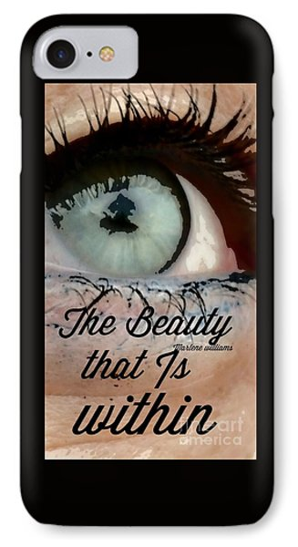 Beauty Within IPhone Case