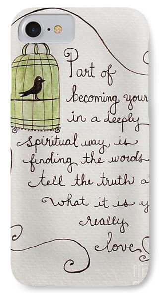 Becoming Yourself IPhone Case