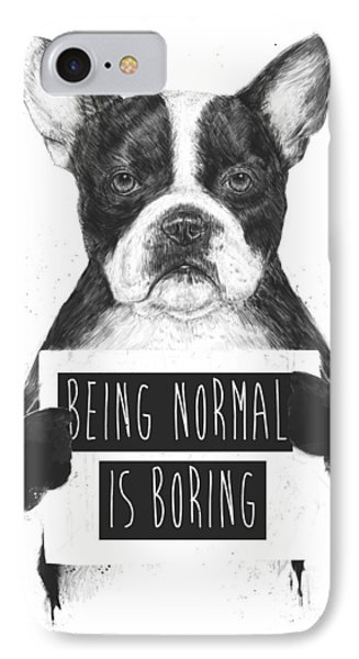 White iPhone 8 Case - Being Normal Is Boring by Balazs Solti