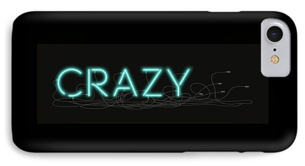 Crazy - Neon Sign 1 IPhone Case