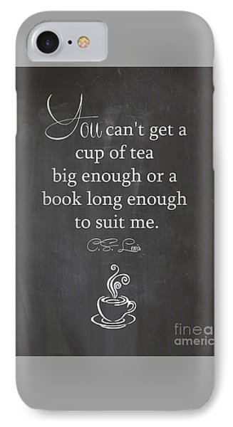 Cs Lewis Cup Of Tea IPhone Case