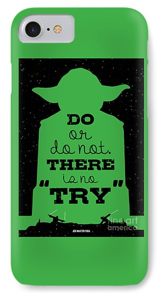 Do Or Do Not There Is No Try. - Yoda Movie Minimalist Quotes Poster IPhone Case