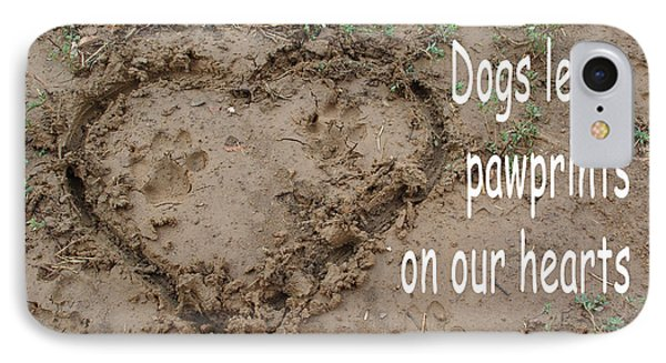 Dogs Leave Pawprints IPhone Case