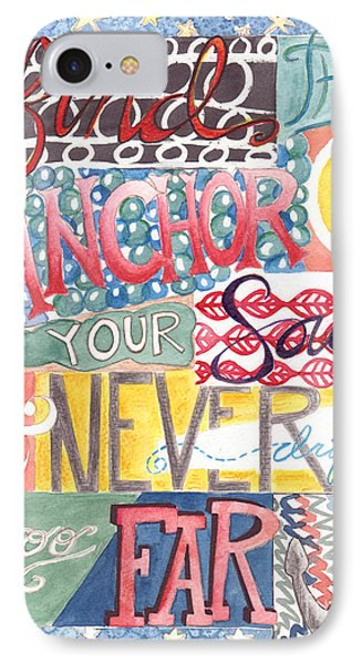 IPhone Case featuring the painting Find Your Anchor by Erin Fickert-Rowland