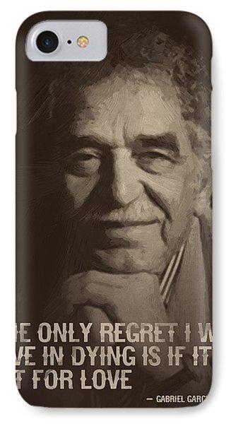 Gabriel Garcia Marquez Quote  IPhone Case