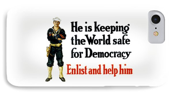 He Is Keeping The World Safe For Democracy IPhone Case