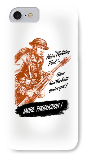 He's A Fighting Fool - More Production IPhone Case