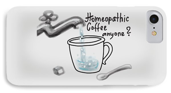 Homeopathic Coffee IPhone Case