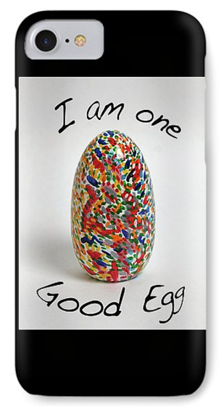 I Am One Good Egg IPhone Case