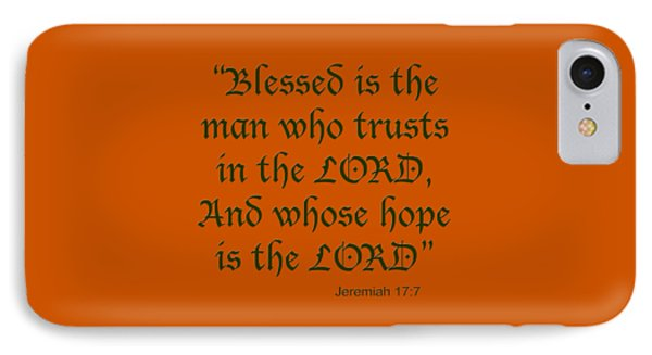 Jeremiah 17 7 Blessed Is The Man IPhone Case