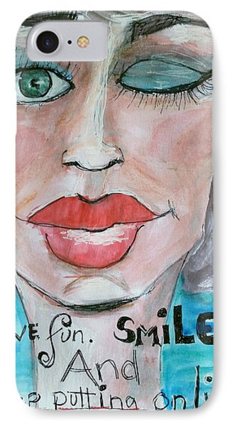 Keep Putting On Lipstick IPhone Case