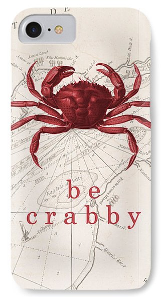 Ocean Quotes Be Crabby Print IPhone Case