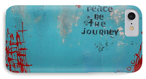Peace Be The Journey IPhone Case