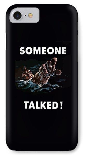 Someone Talked -- Ww2 Propaganda IPhone Case