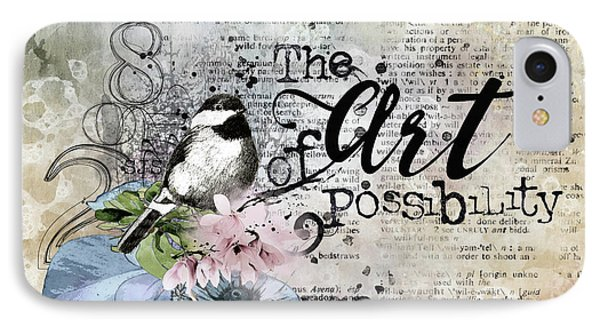 The Art Of Possibility IPhone Case