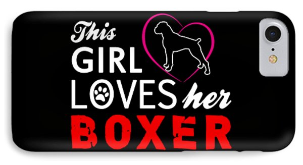 This Girl Loves Her Boxer IPhone Case