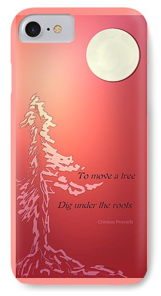 Tree Proverb IPhone Case