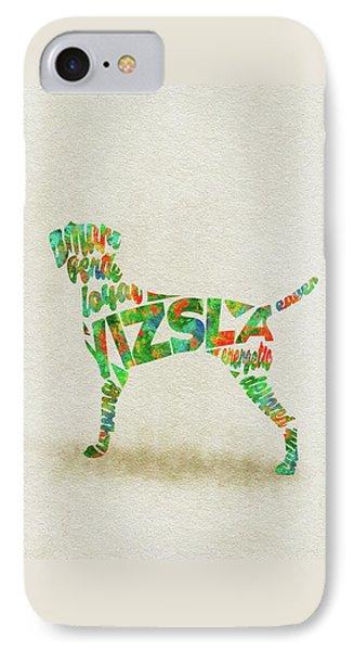 Vizsla Watercolor Painting / Typographic Art IPhone Case
