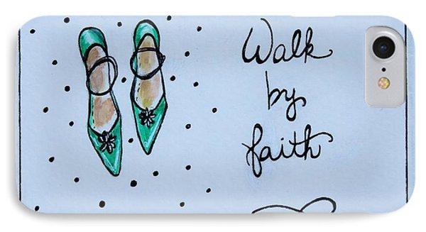Walk By Faith IPhone Case