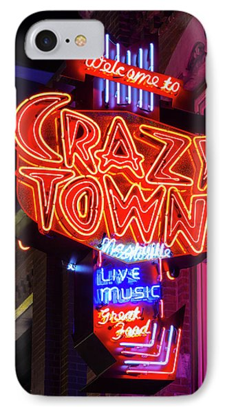 Welcome To Crazy Town - Nashville IPhone Case