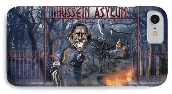 Welcome To The Hussein Asylum IPhone Case