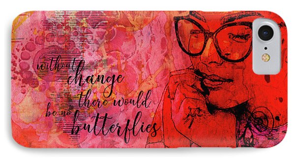 Without Change IPhone Case