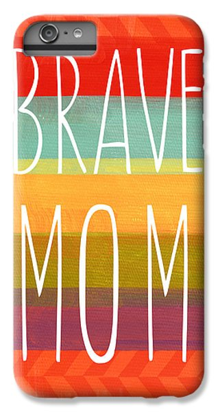 For iPhone 8 Plus Case - Brave Mom - Colorful Greeting Card by Linda Woods