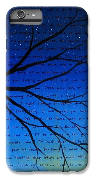 For iPhone 8 Plus Case - Dave Matthews Band Crush Song Lyric Art by Michelle Eshleman