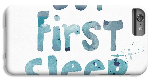 For iPhone 8 Plus Case - But First Sleep by Linda Woods