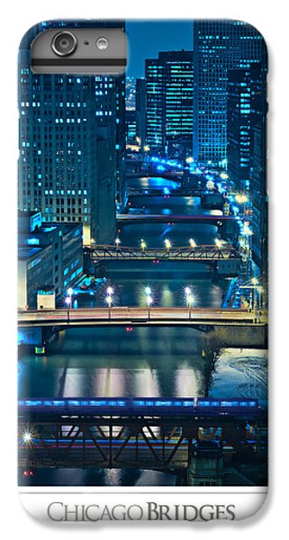 Chicago River iPhone 8 Plus Case - Chicago Bridges Poster by Steve Gadomski