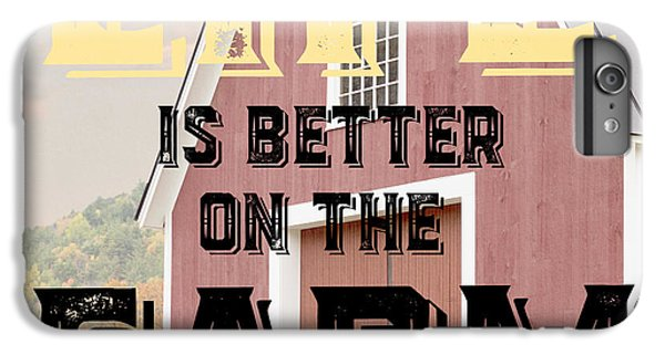 New England Barn iPhone 8 Plus Case - Life Is Better On The Farm by Edward Fielding