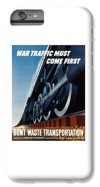 Train iPhone 8 Plus Case - War Traffic Must Come First by War Is Hell Store