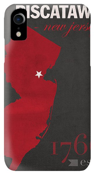 Scarlet iPhone XR Case - Rutgers University Scarlet Knights Piscataway Nj College Town State Map Poster Series No 092 by Design Turnpike